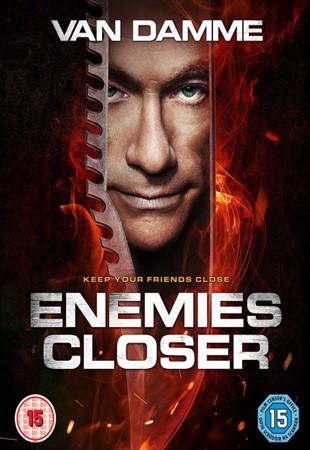 Близкие враги, Enemies Closer